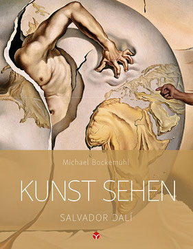 Kunst sehen - Salvador Dalí von Michael Bockemühl
