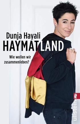 Haymatland: Wie wollen wir zusammenleben? von Dunja Hayali