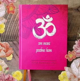 Yoga Kalender 2021 von Helene Thum Liebevoll gestalteter YOGA-Buchkalender gebunden im Hardcover mit 2 Lesebändchen, 12 Monate in Tagesansicht, ... mit viel Platz für deine Termine und Notizen