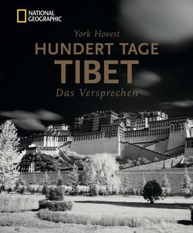 Bildband Tibet: Hundert Tage Tibet. Das Versprechen. York Hovest erkundet und fotografiert auf Einladung des Dalai Lama die Menschen, ihre Religion und die atemberaubende Natur Tibets von York Hovest - Buddhismus Tibet Bildband