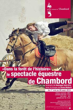 """spectacle équestre de Chambord """"Dans la forêt de l'histoire"""""""