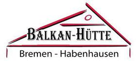 Balkanhütte Habenhausen Bremen Habenhausen - Werbegemeinschaft Habenhausen-Arsten