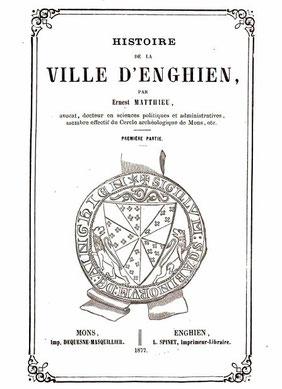 Ouvrage régional sur l'Histoire de la ville d'Enghien, paru en 1877