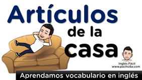 Articulos de la casa en inglés