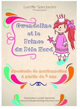 Un spectacle de marionnettes pour enfants dans lequel Gwendoline ne ménage pas ses efforts pour réaliser son rêve ! Disponible dans toute la région PACA.