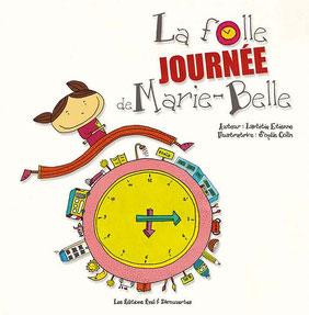 Le livre jeunesse de Laetitia Etienne nommé La folle journée de Marie-Belle aux Eveil et découvertes sur le Blog de Cloé Perrotin