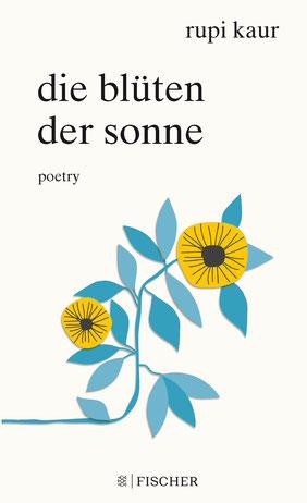 Die Blüten der Sonne von Rupi Kaur  Bestseller