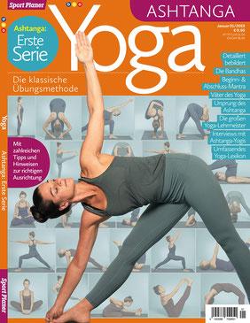 Yoga Ashtanga Erste Serie - Die klassische Übungsmethode von Adriane Schmitt-Krauß - Sport Planer Yoga Magazin