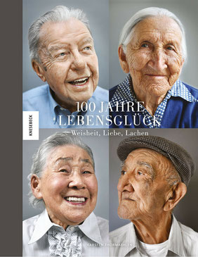 100 Jahre Lebensglück: Weisheit, Liebe, Lachen von Karsten Thormaehlen und Constanze Kleis - Buchtipp