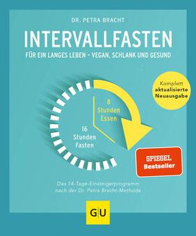 Intervallfasten - Für ein langes Leben - schlank und gesund von Petra Bracht - Bestseller Buchtipp