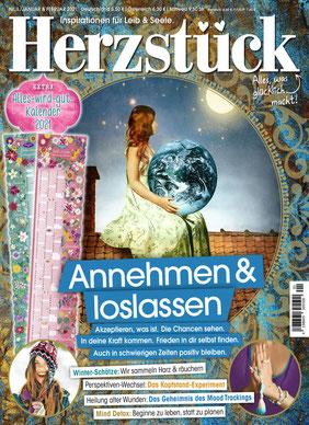 Herzstück Magazin: Annehmen & loslassen - Das Magazin mit Inspirationen für Leib & Seele!