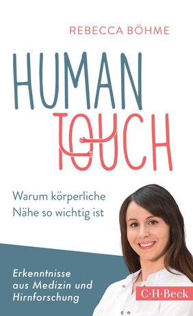 Human Touch: Warum körperliche Nähe so wichtig ist von Rebecca Böhme - Buchtipp