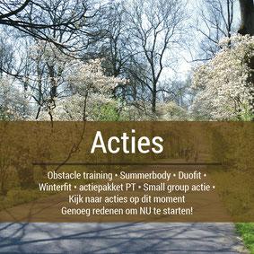 lopende acties, obstakel training, summerbody, duofut, winterfit, actiepakket PT, Small group actie