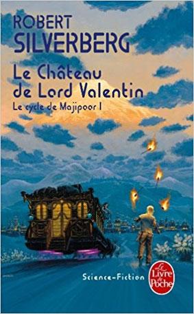 Le chateau de Lord Valentin (Cycle de Majipoor), Robert Silverberg