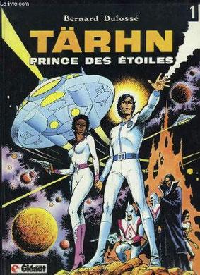 Bernard Dufossé - Thârn, prince des étoiles