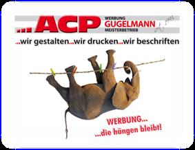 ACP - Werbung die hängen bleibt!