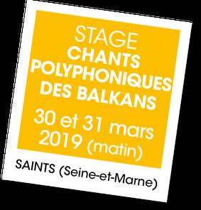Chants polyphoniques des balkans - A vous de jouer