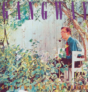 Gangway『Sitting In the Park』