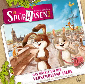 CD-Cover Die Spürhasen-Bande Folge 2 - Das Rätsel um die verschollene Liebe