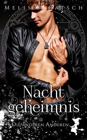 """Buchcover """"Nachtgeheimnis"""", Teil neun der Romantic-Fantasy-Reihe """"Die anderen Anderen"""" der Autorin Melissa Ratsch"""