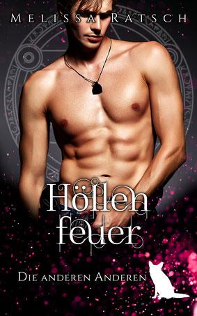 """Buchcover """"Höllenfeuer"""", Teil zehn der Romantic-Fantasy-Reihe """"Die anderen Anderen"""" der Autorin Melissa Ratsch"""