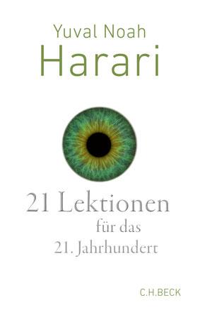 21 Lektionen für das 21. Jahrhundert von Yuval Noah Harari - Bestseller Buchtipp