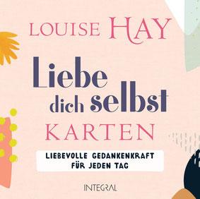 Liebe dich selbst-Karten - Liebevolle Gedankenkraft für jeden Tag von Louise Hay 64 Affirmationskarten