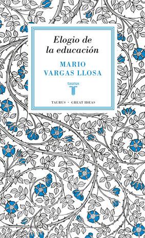 Elogio de la educación de Mario Vargas Llosa