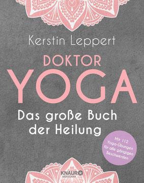 Doktor Yoga - Das große Buch der Heilung von Kerstin Leppert - Yoga Ratgeber