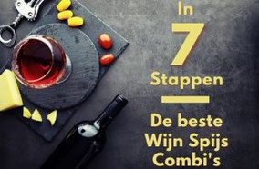 Zelf de beste wijn spijs combinaties maken