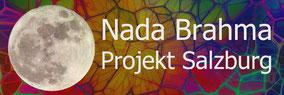 Nada Brahma Projekt Salzburg - Klangreise - Paul Freh