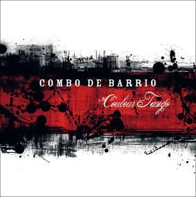"""Couverture de la pochette de """"Couleur Tango"""", le 1er EP 5 titres de Combo de Barrio - Graphisme © Gérard Lebègue"""