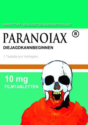 Paranoiax ist das nicht heilende Heilmittel für Menschen mit Verfolgungswahn..früher wurden Sie eingesperrt..heute nur medikamentös ruhiggestellt.