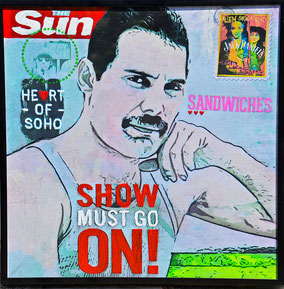 Divo Santino, Collage, Acryl, Wandbild, Show must go on, friends, dont stop, Queen Pop, Cover, Freddy Mercury