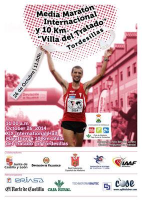 XIX MEDIA MARATON INTERNACIONAL Y 10 KM. VILLA DEL TRATADO - Tordesillas, 26-10-2014