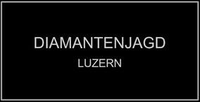 Diamantenjagd - Luzern
