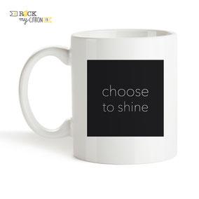 Mug à personnaliser Rock my Citron, Choose To Shine, Cadeaux Fêtes, Anniversaires, Mariages, Naissances, EVJF, EVG