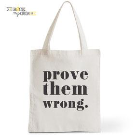 Tote Bag Rock my Citron,  Prove Them Wrong, Cadeaux Fêtes, Anniversaires, Naissances