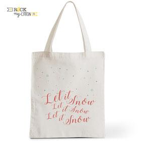 Tote Bag Rock my Citron, Let It Snow, Cadeaux Fêtes, Anniversaires, Mariages