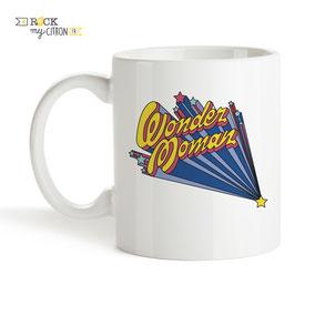 Mug à personnaliser Rock my Citron, Wonder Moman, Cadeaux Fêtes, Anniversaires, Mariages, Naissances, EVJF, EVG