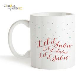 Mug à personnaliser Rock my Citron, Let It Snow, Cadeaux Fêtes, Anniversaires, Mariages, Naissances, EVJF, EVG