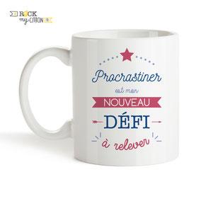Mug à personnaliser Rock my Citron, Procrastiner, Cadeaux Fêtes, Anniversaires, Mariages, Naissances, EVJF, EVG