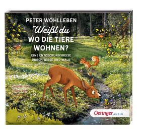 CD Cover Peter Wohlleben - Weißt du, wo die Tiere wohnen?