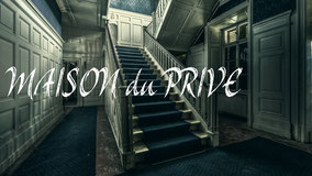MAISON du PRIVE