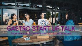 Gastro Start Up Talk; Talkshow von Gründer*Innen für Gründer*Innen in der Gastronomie; Service Experts; Edith Roebers