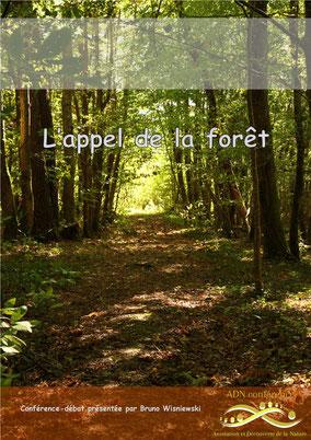 ADN conférence L'appel de la forêt. Voyage aux portes de la Double