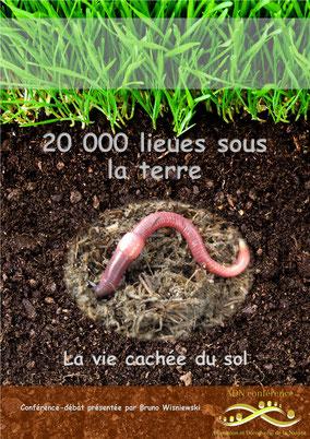 ADN conférence Vingt mille lieues sous la terre. La vie cahée du sol.