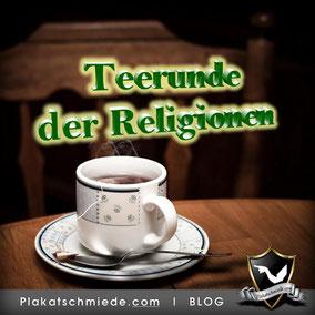 Teerunde der Religionen - Mein Erfahrungsbericht vom Interreligiösen Treffen, Interreligiöser Dialog