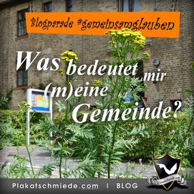 Bible-Blog, Blogparade #gemeinsamglauben, Was bedeutet mir (m)eine Gemeinde?
