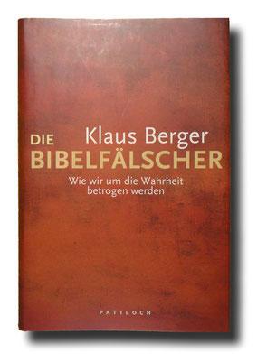 Die Bibelfälscher, Klaus Berger